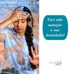 Você sabe manejar a sua ansiedade?